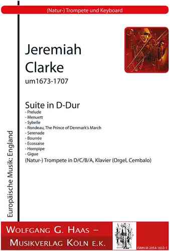 Clarke,Jeremiah 1673c-1707;	Suite in D Major for Trumpet and Organ /piano