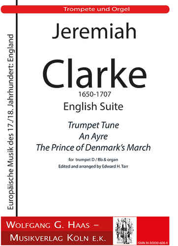 Clarke, Jeremiah 1673c-1707; English Suite in D Dur für Trompete D/B Orgel
