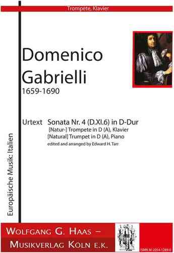 Gabrielli, Domenico 1651-1690; Sonata no. 4 (D.XI.6) / (Nat-) Trompete in D / A, Piano