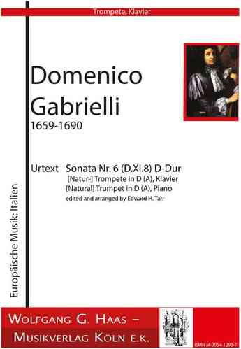 Gabrielli, Domenico 1651-1690; Sonata Nr. 6 (D.XI.8) in D major (Nat-) Trumpet in D /A, Klavier
