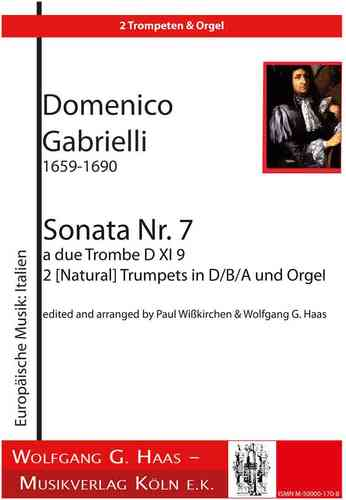 Gabrielli, Domenico 1651-1690; Sonata no. 7 (D.XI.9) in D major, 2 (Nat-) Trompeten D/C/B, Orgel