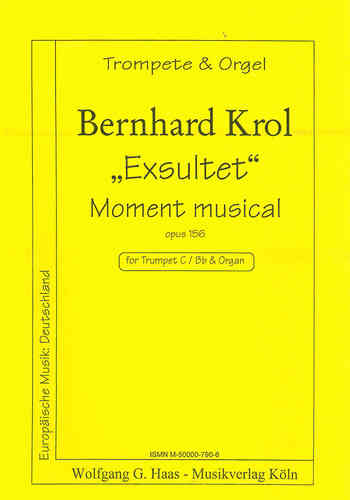 Krol, Bernhard 1920 - 2013 - Easter hymn Exsultet, Moment musical for Trumpet, Organ