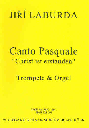 "Laburda, Jiří 1931 - Canto Pasquale ""Christ is risen"" for trumpet, organ"
