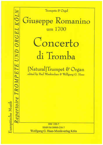 Romanino, Giuseppe um 1700  -Concerto Di Tromba for (Nat-) Trumpet in D / C / B Piano / Organ