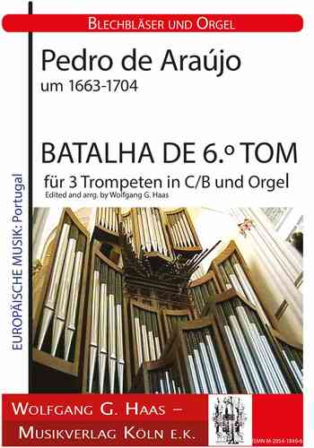 Araújo, Pedro de 1663-1704 -BATALHA DE 6.º TOM for 3 Trumpets and Organ (Piano)