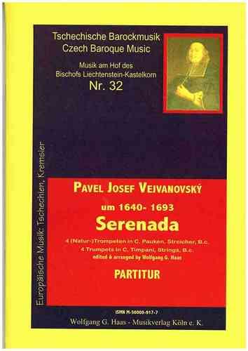 Vejvanovský, Pavel Joseph 1633c-1693 -Serenade 4 (natural) Trumpets and Strings, Bc
