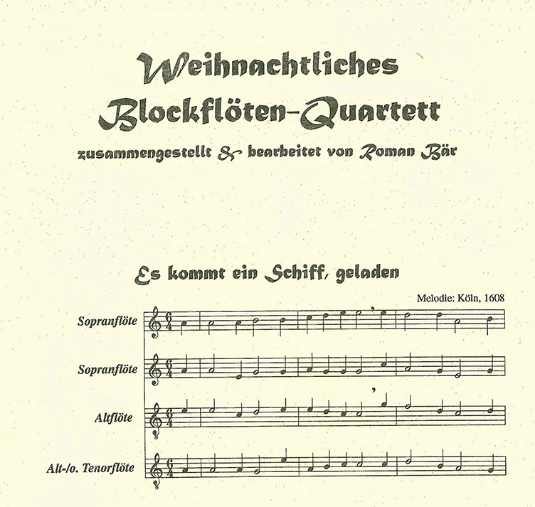 Bär, Roman; Weihnachtliches Blockflöten - Quartett : 16 Advents ...