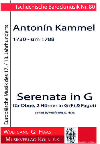 Kammel, Antonin; 1730 - around 1788 Serenata in G for oboe, 2 horns in G (F) & bassoon
