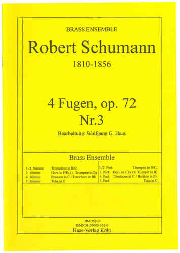 Schumann, Robert 1810-1856; 4 Fugen, op.72,3 Brass Ensemble