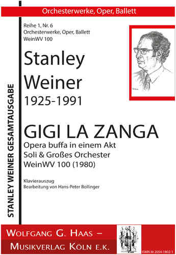 "Weiner,Stanley; ""Gigi la Zanga"" Opera Buffa; WineWV 100 Piano reduction"