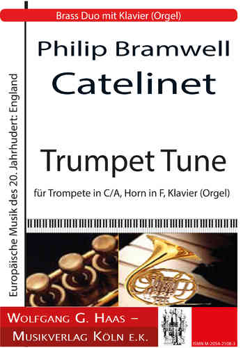 Catelinet, Philip Bramwell; Trumpet Tune Trumpet in C / A, Horn in F, Piano (Organ)