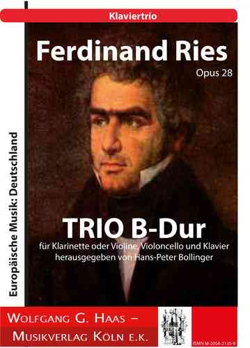 Ries, Ferdinand; Opus 28 TRIO B flat major for clarinet or violin, cello and piano