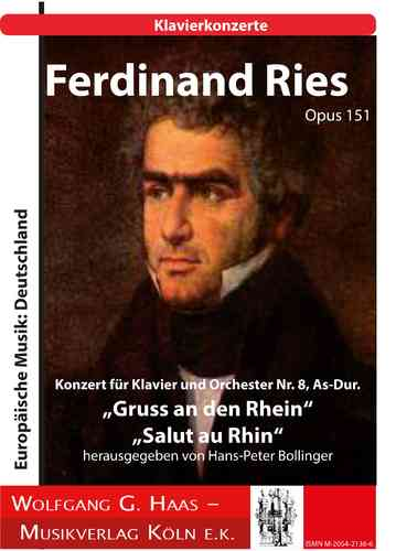"Ries, Ferdinand, Concerto for Piano and Orchestra No. 8, ""Salut au Rhin"""""