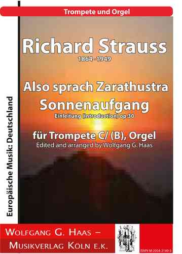 Strauss, Richard 1864 -1949 Thus spake Zarathustra: sunrise, trumpet, and organ
