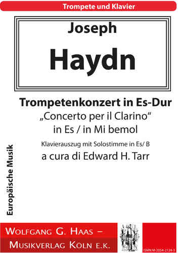 Haydn, Joseph: Concerto for Trumpet and Piano - E-flat major, Hob. VIIe:1 (Edward H. Tarr)