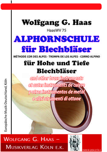 Haas,Wolfgang G.; ALPHORNSCHULE FOR BRASS PLAYER HaasWV 75