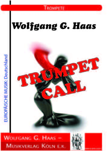 Haas, Wolfgang G.; TRUMPET CALL pour trompette solo