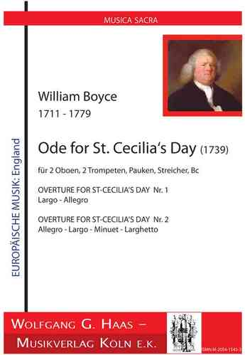 Boyce,William 1711 - 1779; Ode for St. Cecilia's Day Nr.1 und Nr.2 (1739)