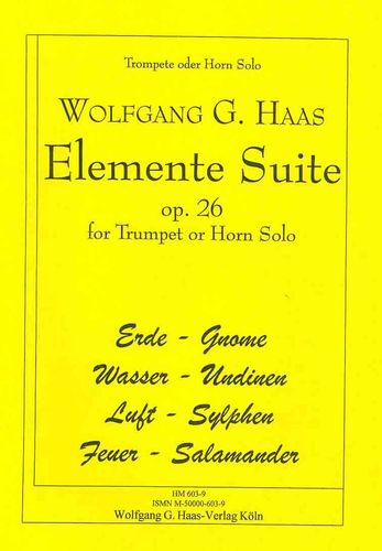 Haas, Wolfgang G. *1946  Elemente Suite HaasWV26  Trompete, Horn / Bariton (Grad 2)