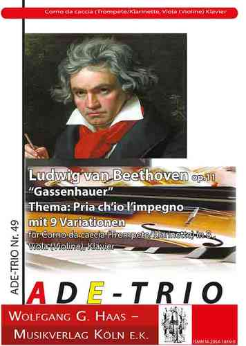 "Beethoven, Ludwig van 1 ""Gassenhauer"" Thema: Pria ch'io l'impegno (9 Var.), Trompete, Viola, Cembalo"