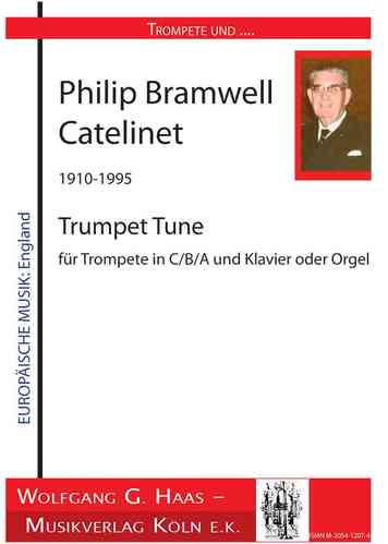 Catelinet Philip Bramwell; Trumpet Tune, for trumpet in A / Bb / C and organ
