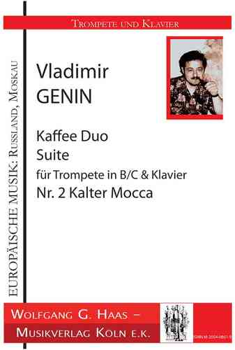 Genin, Vladimir; Kaffee a Duo Suite pour Trompette B/C, Piano, Non. 2 Cold Mocca