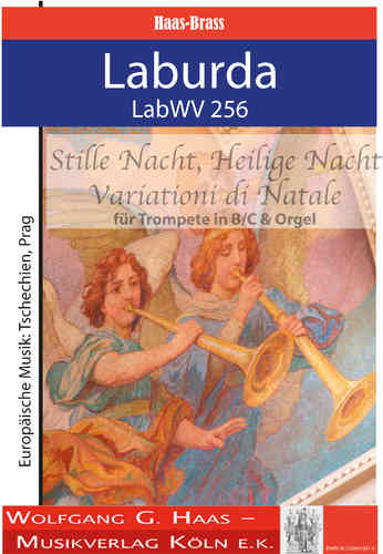 Laburda, Jiří *1931; Silent Night, Holy Night / Variationi di Natale für Trompete C / B, Orgel