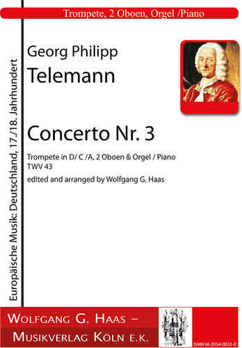Telemann, Georg Philipp 1681-1767; Concerto Nr. 3 in D-Dur, TWV 43, Trumpet in D/C/A, 2 Ob, Piano