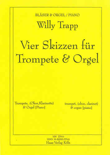 Trapp, Willy 1923-2013;  4 Sketches for Trumpet B / C, Organ