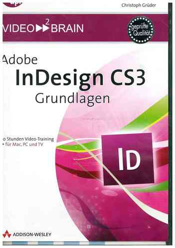 Adobe InDesign CS3 - Grundlagen - Video-Training