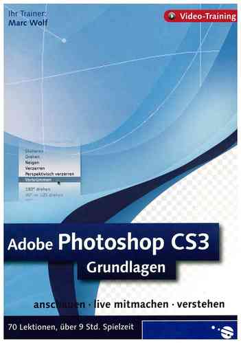 ADOBE PHOTOSHOP CS3 Grundlagen