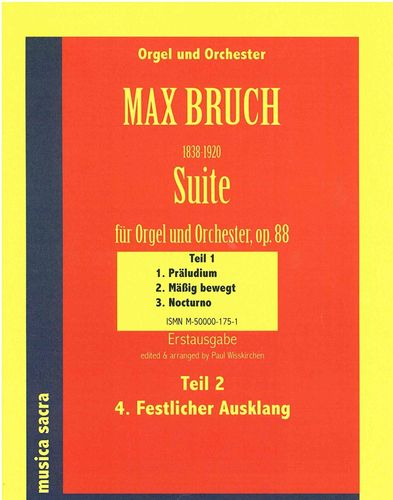 Bruch, Max; Suite for Organ & Orchestra, Op.88, Study Score