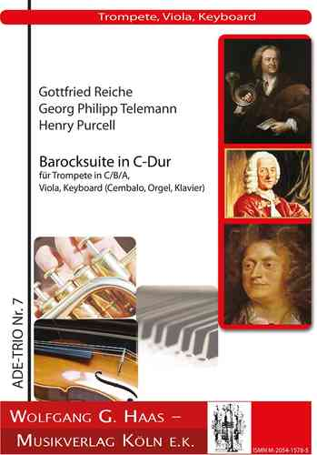Reiche, Purcell, Telemann Baroque Suite for für (Nat-)Trp in B/C/A, Va (Vl, Fl, Ob), Keyb
