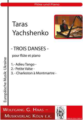 Yachshenko, Taras 1964 *  - THREE DANCES - for flute and piano YWV6