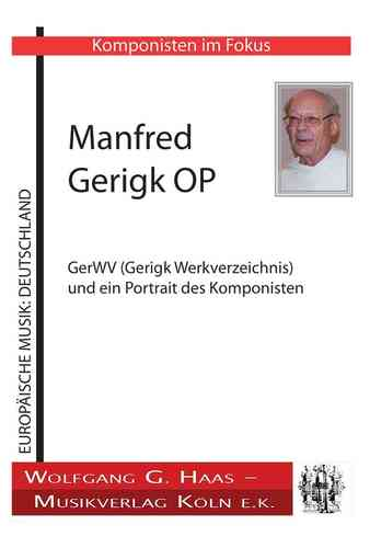 Gerigk, Manfred OP *1934; Liste der Kompositionen