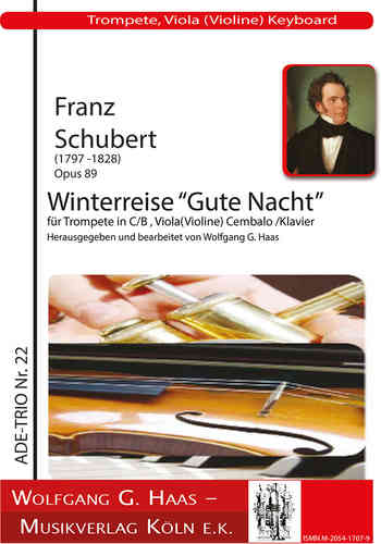 "Schubert, Franz 1797-1828 -Winterreise ""Good night,"" for trumpet in C / B, viola"