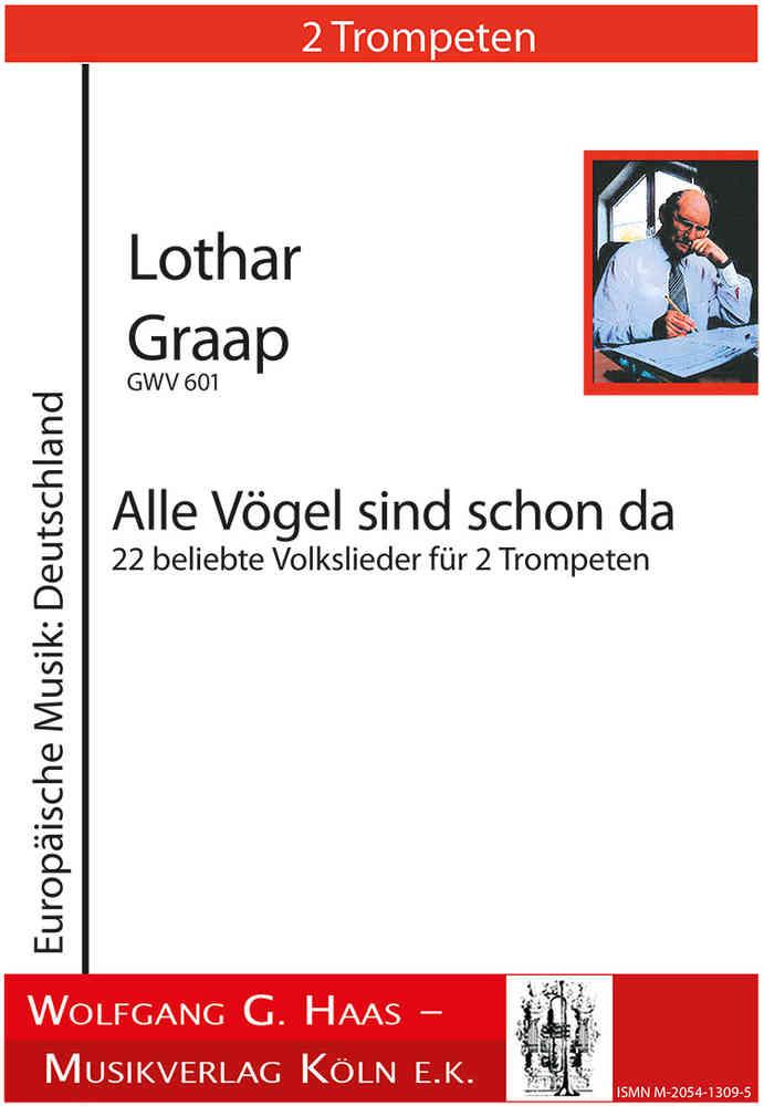 Graap, Lothar * 1933 22 popular folk songs for 2 Trumpets in B / C  (clarinets)