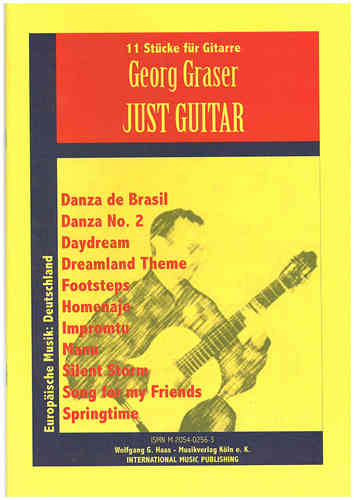 Graser, Georg *1955 -Just Guitar, 11 Tunes for Solo-Guitar
