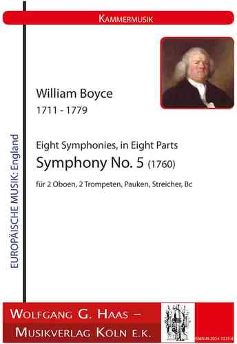 Boyce,William 1711-1779; Eight Symphonies in Eight Parts -Symphony No. 5 (1760)