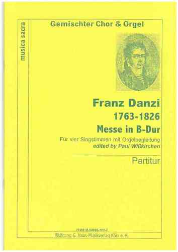 Danzi, Franz 1763-1826 - Messe in B Dur / gemischter Choir (SATB), Orgel; PARTITUR