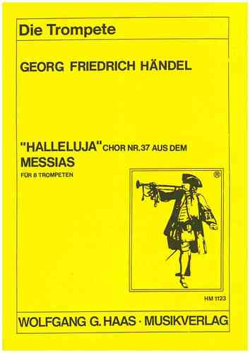 "Händel,Georg Friedrich 1685-1759 -Messias HWV 56- ""Halleluja""-Chor: Nr. 37"