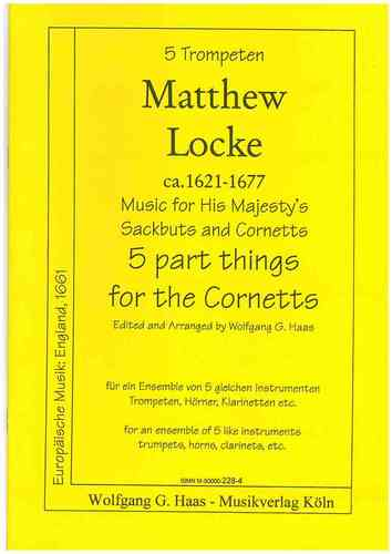 "Locke,Metthew 1621-1677  -Music for His Majesty's Sackbuts and Cornets: ""5 Part Things"""