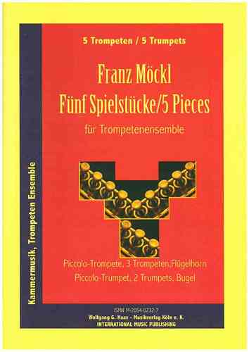 Möckl, Franz 1925-2014 -Cinq Pieces MWV 262 for Brass Quintet: