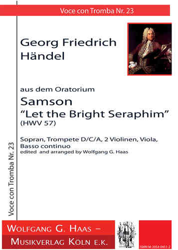 "Händel,Georg Friedrich 1685-1759 -Samson: Let the bright Seraphim: Arie aus dem Oratorium ""Samson"""