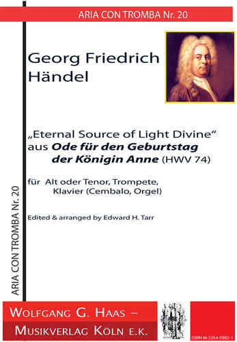 "Händel, Georg Fr.,Arie ""Eternal Source of Light"", Arie con Tromba Nr. 20"