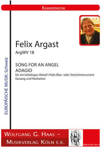 Argast, Felix *1936; SONG FOR AN ANGEL; ADAGIO ArgWV18
