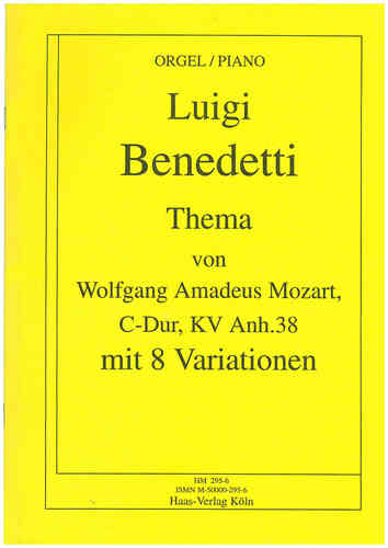 Benedetti, Luigi; (. KV Anh 38) Theme & Variations 8 of Mozart for organ (piano)