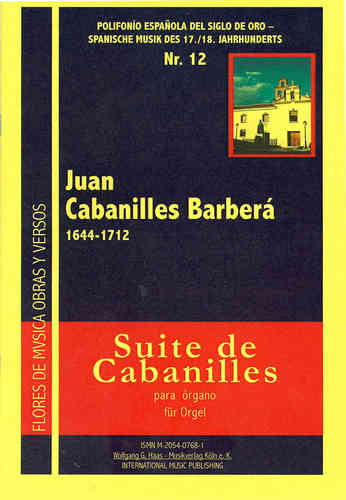 Cabanilles Barberá, Juan 1644-1712; Suite de Cabanilles (for Organ)
