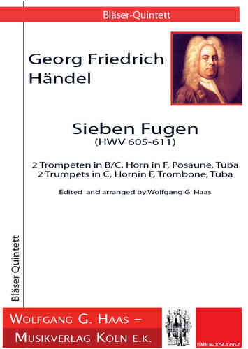 Handel, G. Friedrich 1685-1759 Sept joints pour Brass Quintet HWV 605-611