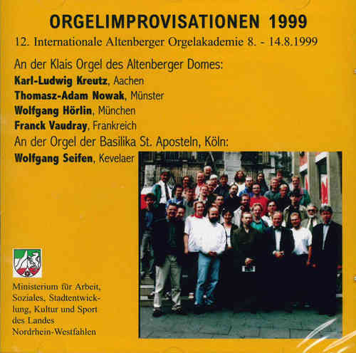 Internationale Altenberger Orgelakademie (12.); Orgelimprovisation 1999